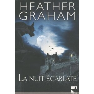 La nuit écarlate de Heather Graham