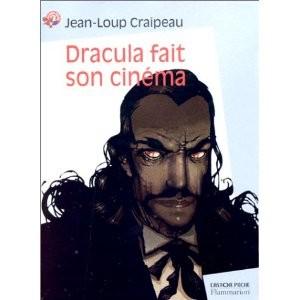Dracula fait son cinéma par Jean-Loup Craipeau