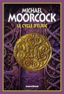 cycle d'Elric par Michael Moorcock