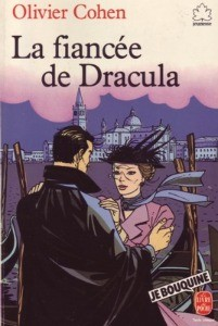 La fiancée de Dracula de Olivier Cohen