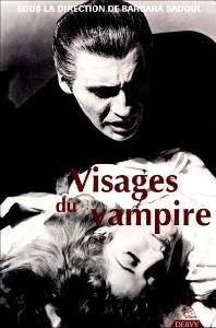 Visages du vampire par Barbara Sadoul