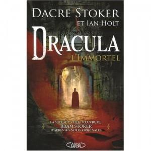 Dracula l'immortel de Dacre Stoker et Ian Holt