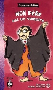 Mon père est un vampire de Susanne Julien
