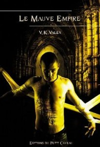 Le Mauve Empire de V.K Valev