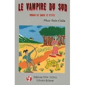 Le vampire du Sud de Phan Toàn Châu