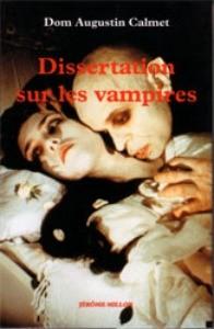 Dissertation sur les vampires 1751 de Dom Augustin Calmet