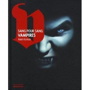 Sang pour sang Vampires d'Alain Korkos