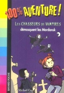 LES CHASSEURS DE VAMPIRES DEMASQUENT LES MORDANSK
