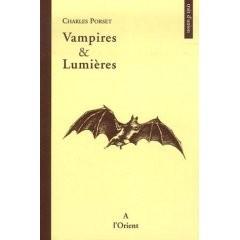 Vampires et Lumières de Charles Porset