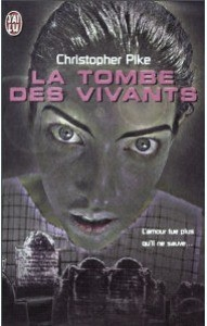 La Tombe des vivants de Christopher Pike