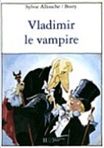 Vladimir le vampire de Sylvie Allouche