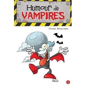 Humour de vampires de Michel Bouchard