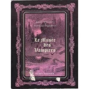 Le Musée Des Vampires de Roland Villeneuve