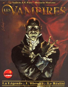 Les Vampires - La légende, l'histoire, la réalité