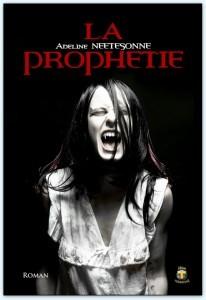La Prophétie, par Adeline Neetesonne