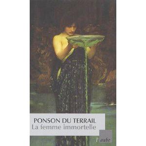 La femme immortelle de Pierre-Alexis Ponson du Terrail