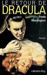 Le retour de Dracula de freda Warrington