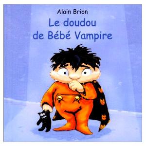 Le doudou de Bébé Vampire de Alain Brion
