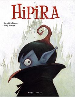 Hipira, de Katsuhiro Otomo et Shinji Kimura