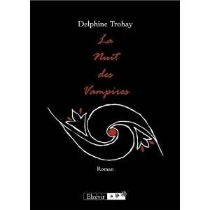La nuit des vampires de Trohay Delphine