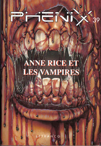 Anne Rice et les vampires collection phenix numero 39