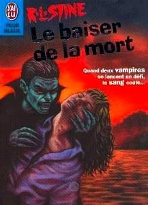 Le baiser de la mort (R. L. Stine)