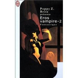 Eros vampire, tome 2 de Poppy Z. Brite