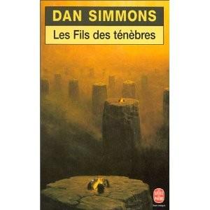 Les Fils des ténèbres de Dan Simmons