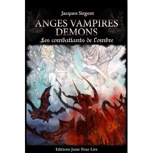 Anges vampires démons de Jacques Sirgent