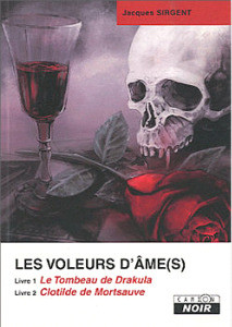 Les voleurs d'âmes de Jacques Sirgent
