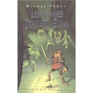 LES VAMPIRES DERRIÈRE L'ÉCRAN de Michel Pagel