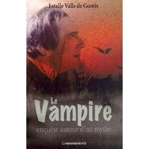 LE VAMPIRE AU FIL DES SIÈCLES d'Estelle VALLS DE GOMIS