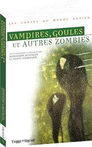 Vampires, goules et autres zombies de BESANçON et FERDINAND