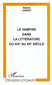 Le vampire dans la littérature du XIXe au XXe siècle