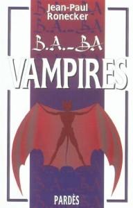 Le B A -Ba Des Vampires de Ronecker Jean-Paul