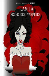 Lamia, reine des vampires par Marie Danielle MERCA
