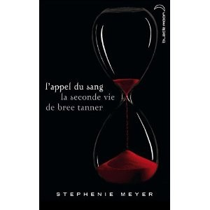 l'appel du sang la seconde vie de Bree Tanner by S. Meyer
