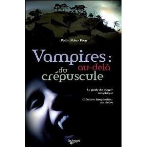 Vampires au delà du crépuscule de Pedro Palao Pons