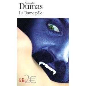 La Dame Pâle d'Alexandre Dumas