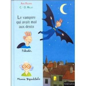 Le vampire qui avait mal aux dents de C. Millet & A. Rocard