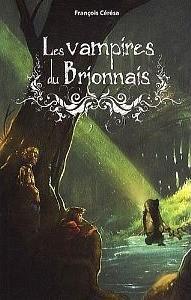Les vampires du Brionnais de François Cérésa