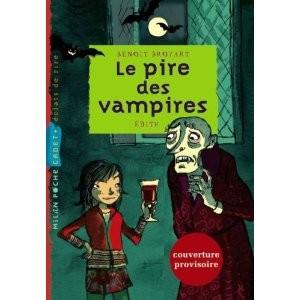 Le Pire Des Vampires de Broyart Benoit