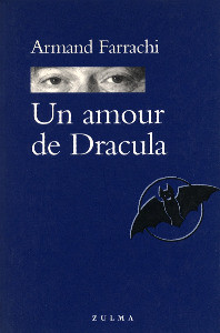 Un amour de dracula de A. Farrachi