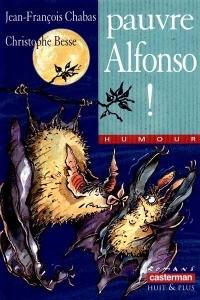 Pauvre Alfonso ! de Jean-François Chabas
