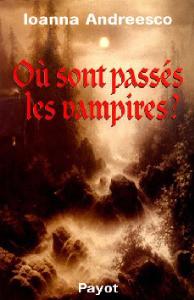 Où sont passés les vampires ? d'Andreesco loanna