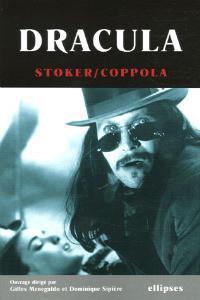 Dracula oeuvre de Bram Stoker & film de Francis F. Coppola