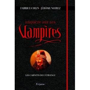 enquête sur les vampires de F. Colin & J. Noirez