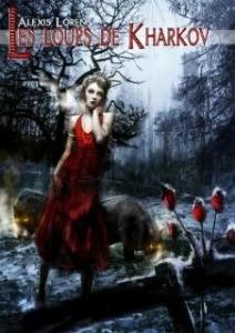 Les loups de Kharkov de Alexis Lorens