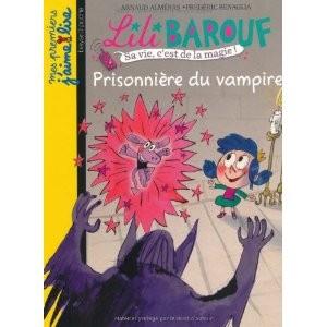 Lili Barouf : Prisonnière du vampire