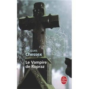 Le vampire de Ropraz par Jacques Chessex